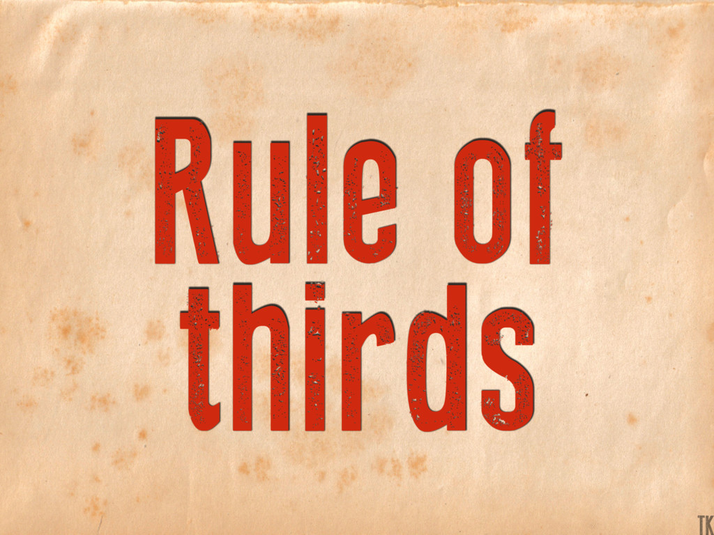 Rule of thirds TK