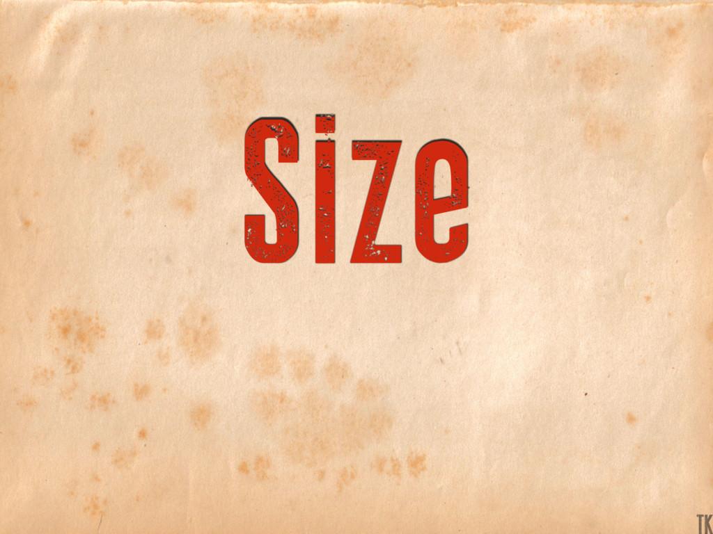 Size TK