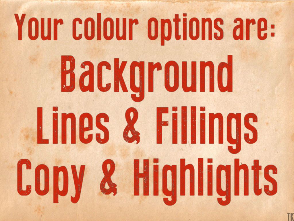 Your colour options are: Background Lines & Fil...