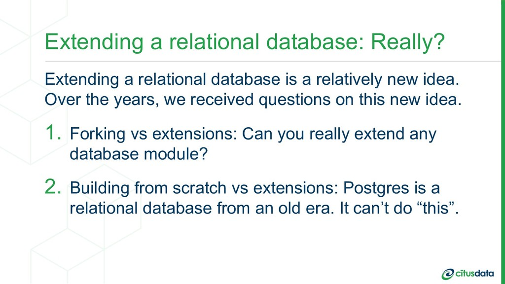 Extending a relational database: Really? Extend...