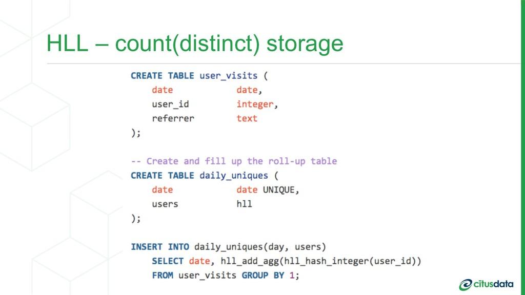 HLL – count(distinct) storage