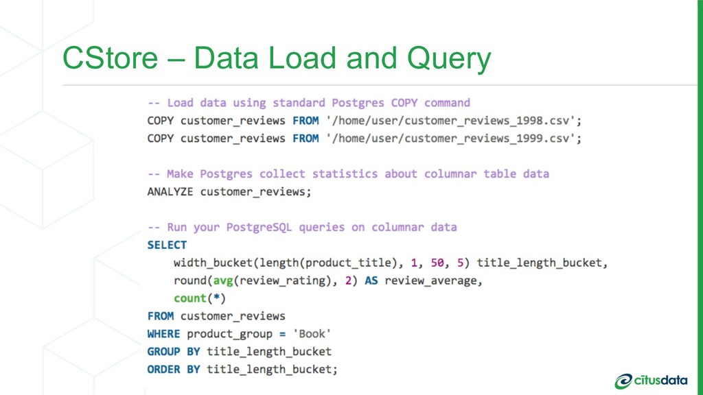 CStore – Data Load and Query