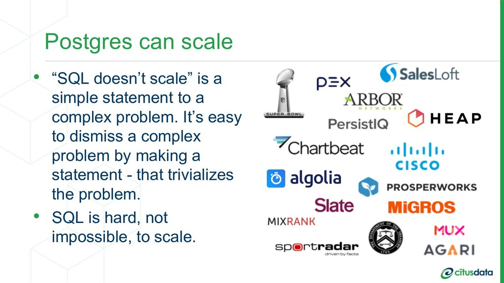"Postgres can scale • ""SQL doesn't scale"" is a s..."