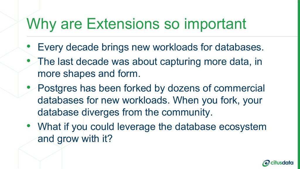 Why are Extensions so important • Every decade ...
