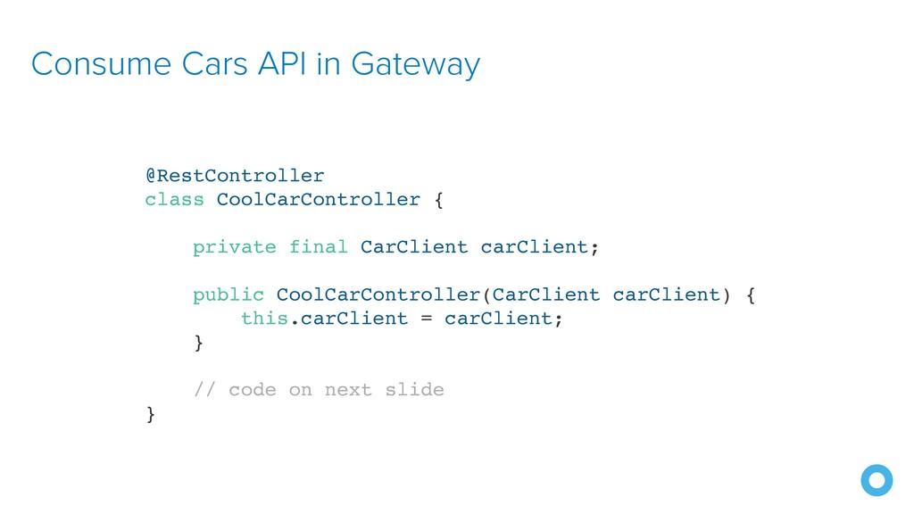 Consume Cars API in Gateway @RestController cla...