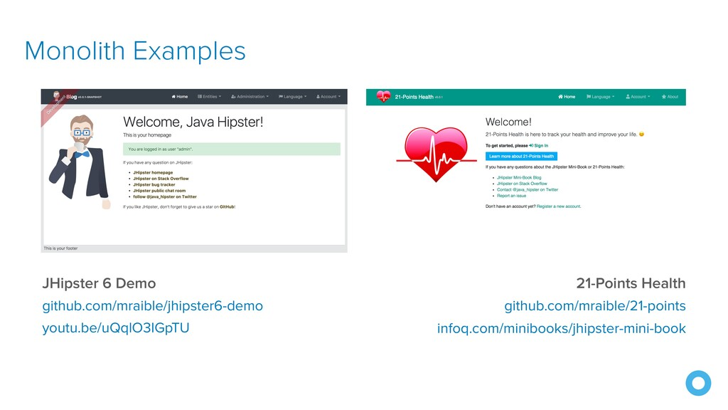 Monolith Examples JHipster 6 Demo github.com/mr...