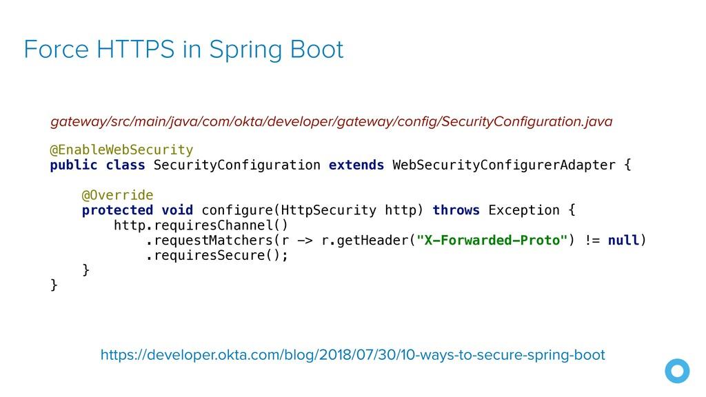 Force HTTPS in Spring Boot gateway/src/main/jav...