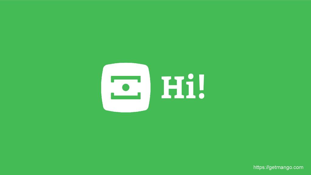 Hi! https://getmango.com