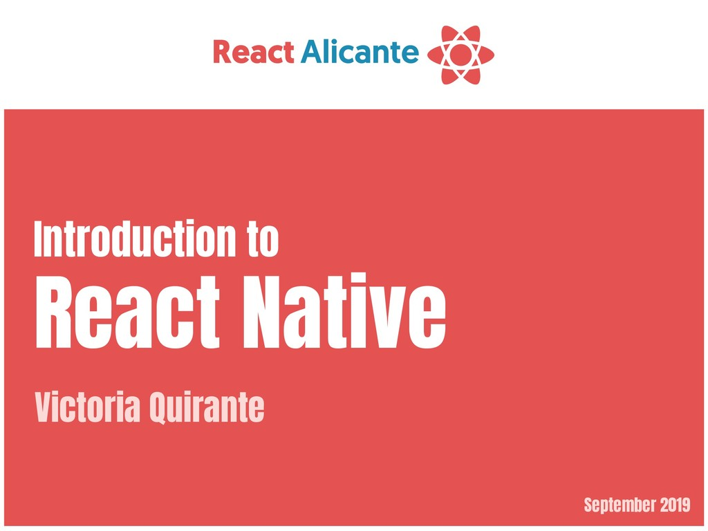 September 2019 Introduction to  React Native Vi...