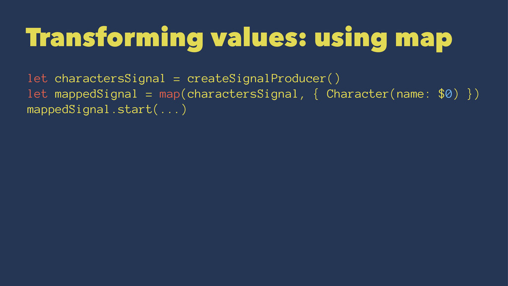 Transforming values: using map let charactersSi...