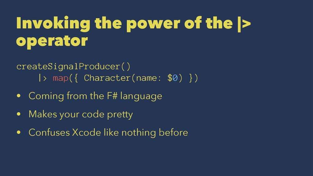 Invoking the power of the |> operator createSig...