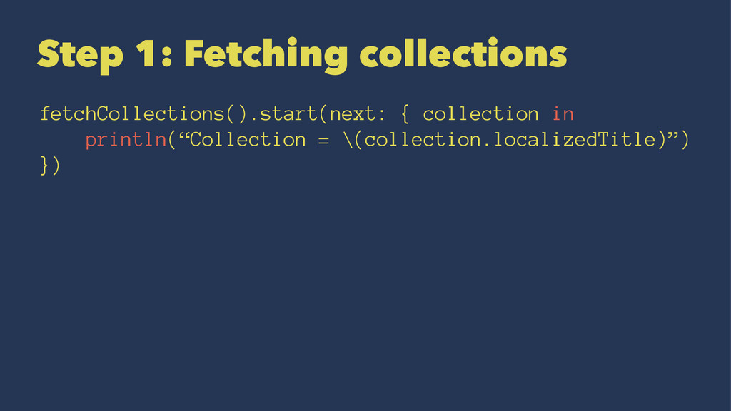 Step 1: Fetching collections fetchCollections()...