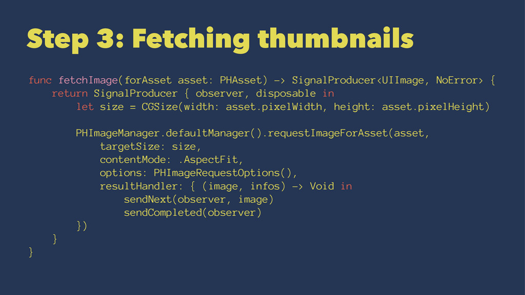Step 3: Fetching thumbnails func fetchImage(for...