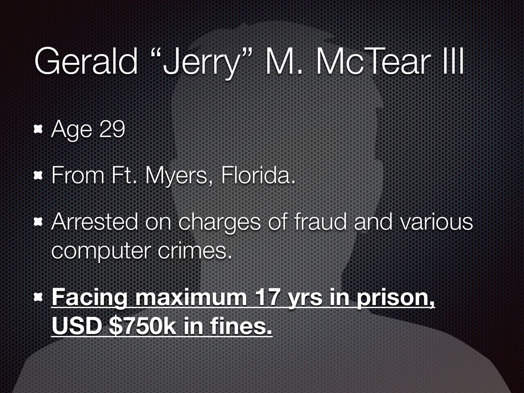 "Gerald ""Jerry"" M. McTear III Age 29 From Ft. My..."