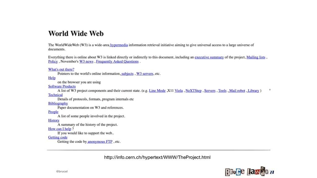 @brucel http://info.cern.ch/hypertext/WWW/ThePr...