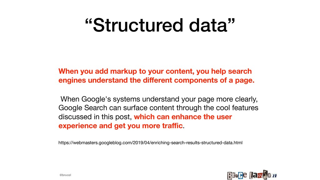 """@brucel """"Structured data"""" When you add markup t..."""