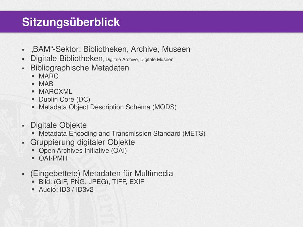 " ""BAM""-Sektor: Bibliotheken, Archive, Museen ..."