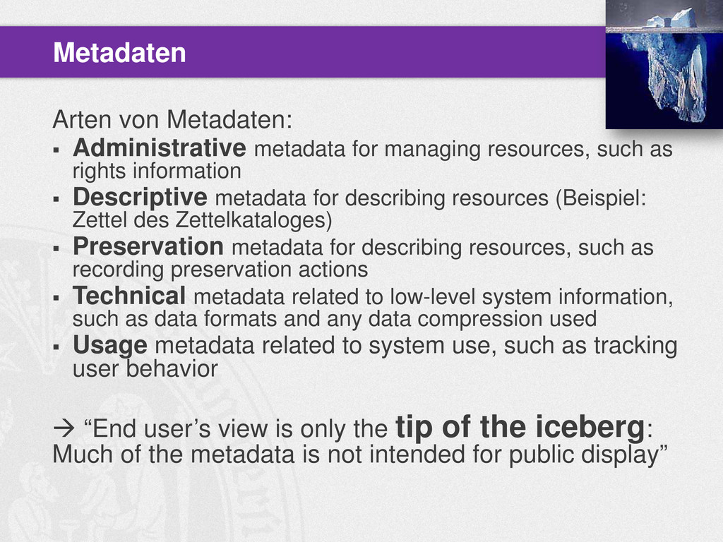 Arten von Metadaten:  Administrative metadata ...