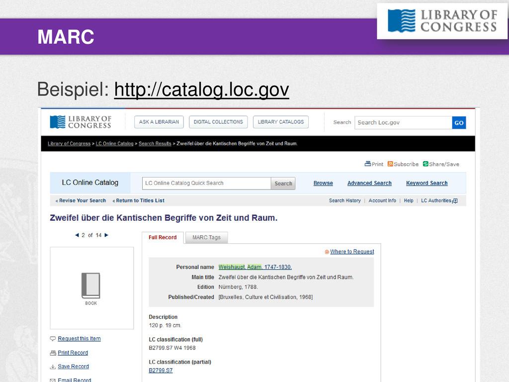 Beispiel: http://catalog.loc.gov MARC