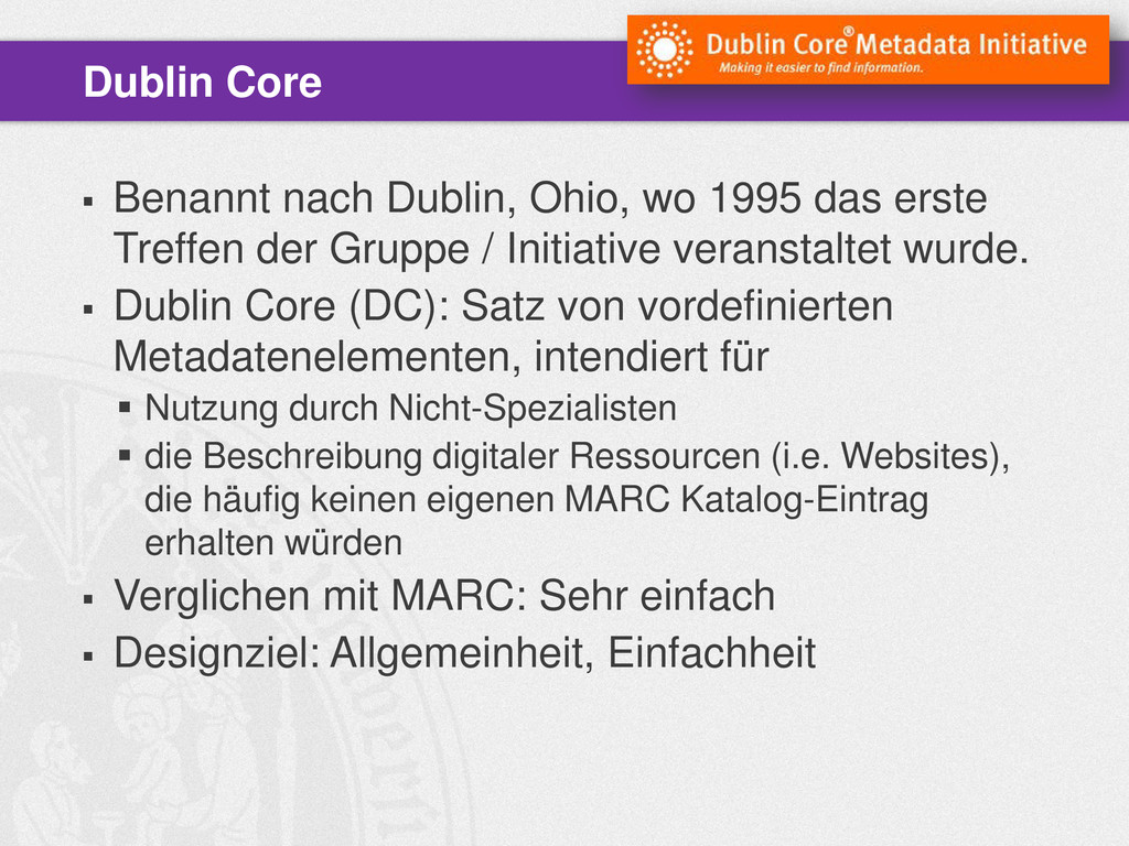  Benannt nach Dublin, Ohio, wo 1995 das erste ...