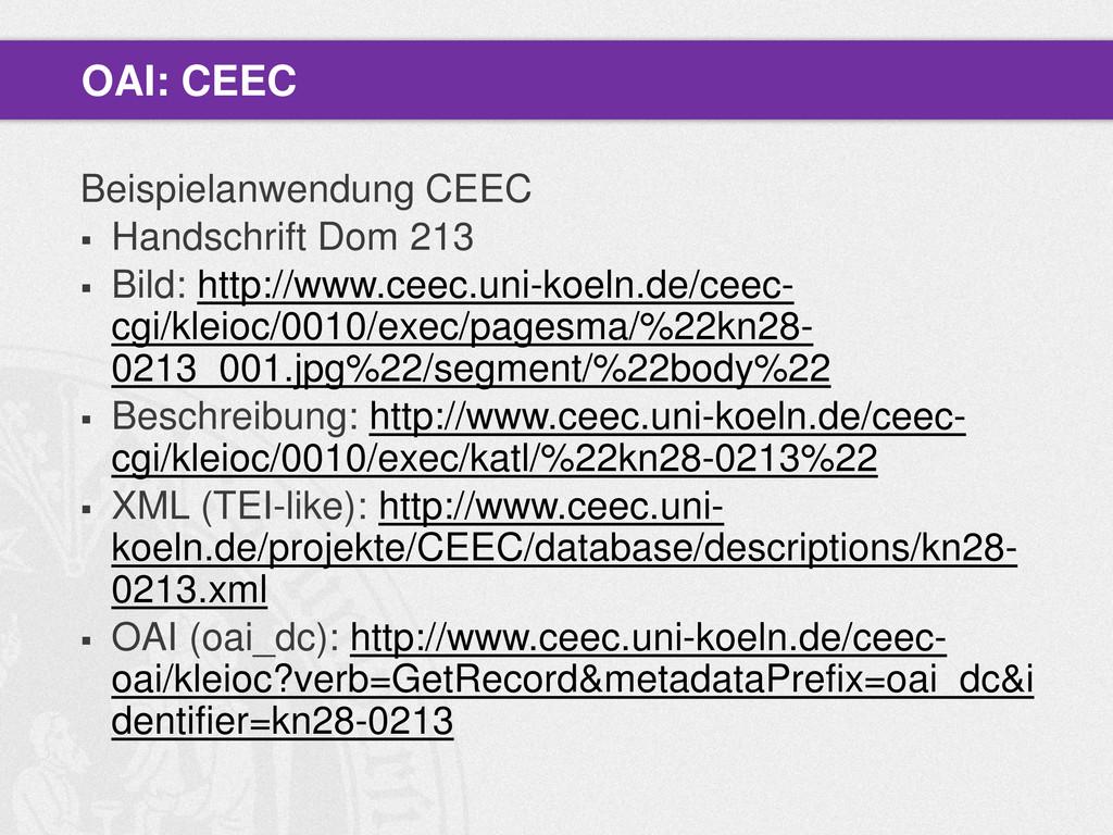 Beispielanwendung CEEC  Handschrift Dom 213  ...