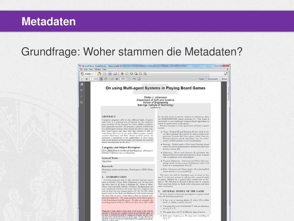 Grundfrage: Woher stammen die Metadaten? Metada...