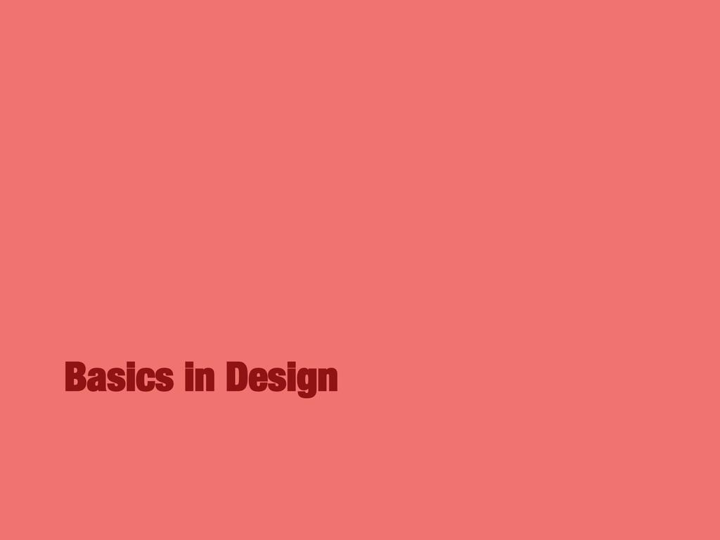 Basics in Design