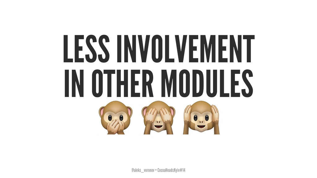 """LESS INVOLVEMENT IN OTHER MODULES ! """" @aleks_vo..."""