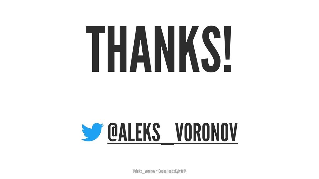 THANKS! @ALEKS_VORONOV @aleks_voronov • CocoaHe...