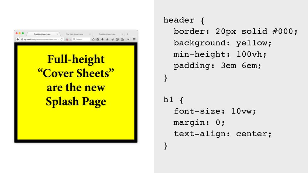 header { border: 20px solid #000; background: y...