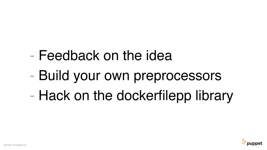 - Feedback on the idea - Build your own preproc...