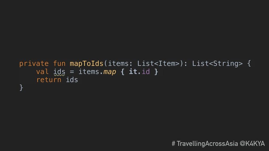 private fun mapToIds(items: List<Item>): List<S...
