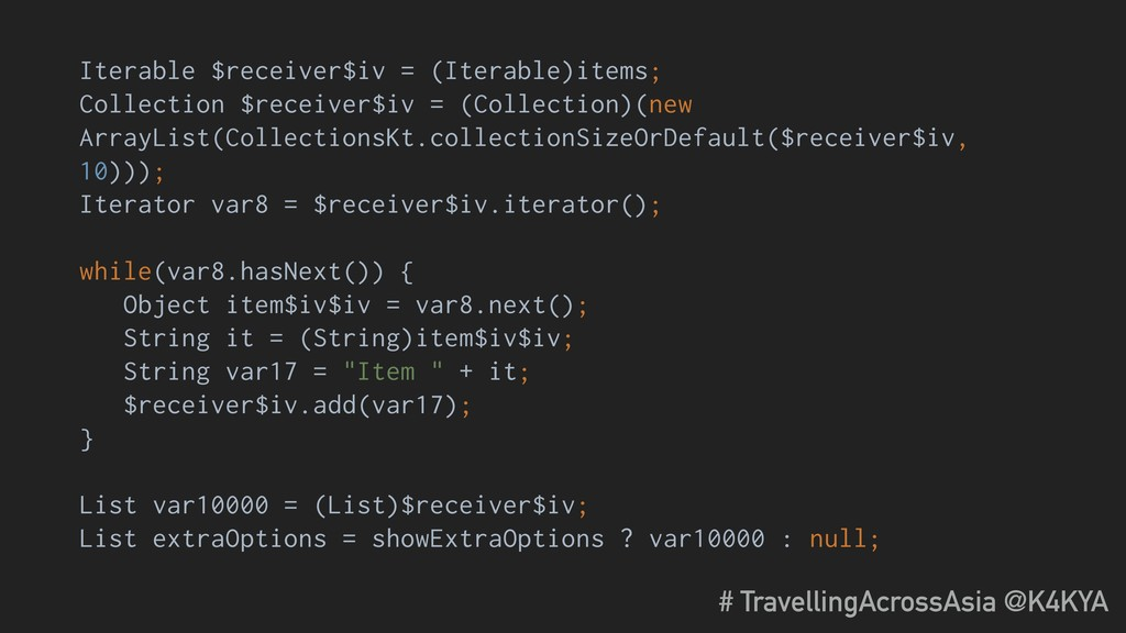 Iterable $receiver$iv = (Iterable)items; Collec...