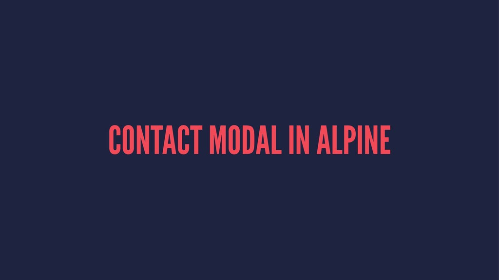 CONTACT MODAL IN ALPINE