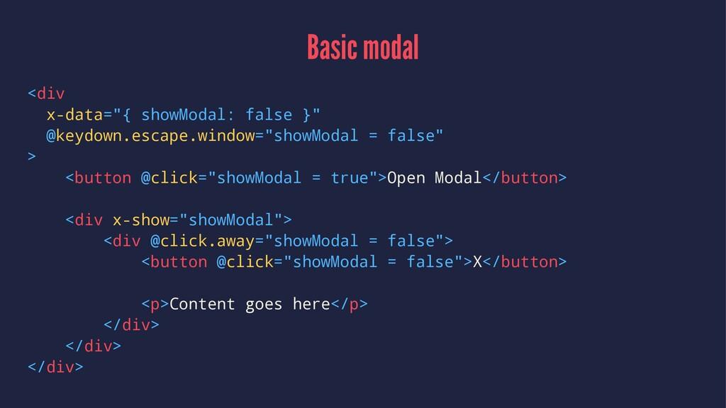 """Basic modal <div x-data=""""{ showModal: false }"""" ..."""