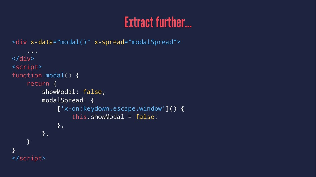 """Extract further... <div x-data=""""modal()"""" x-spre..."""