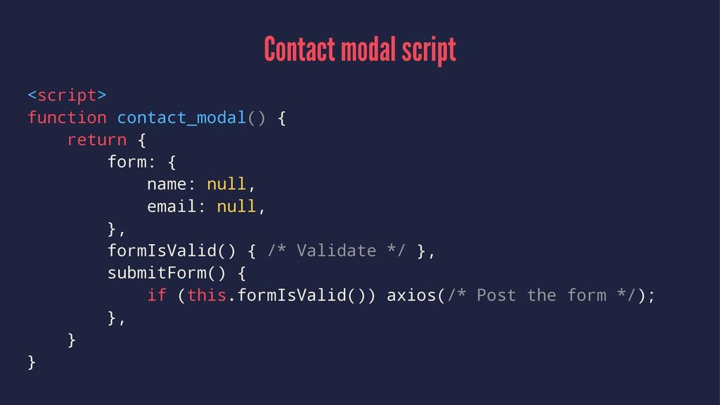 Contact modal script <script> function contact_...