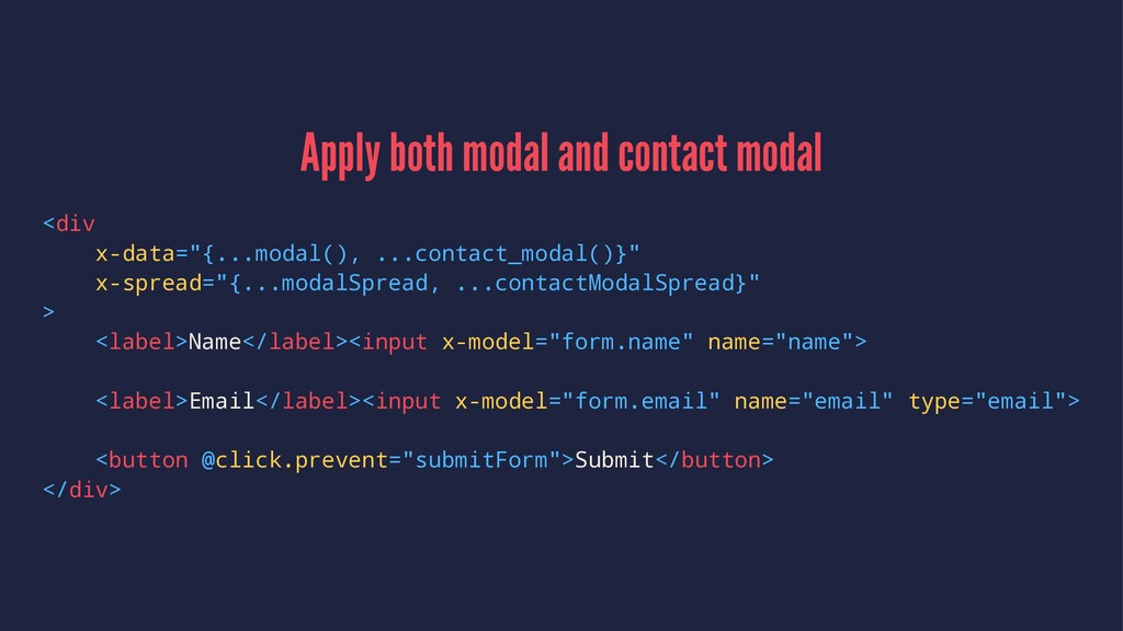 Apply both modal and contact modal <div x-data=...