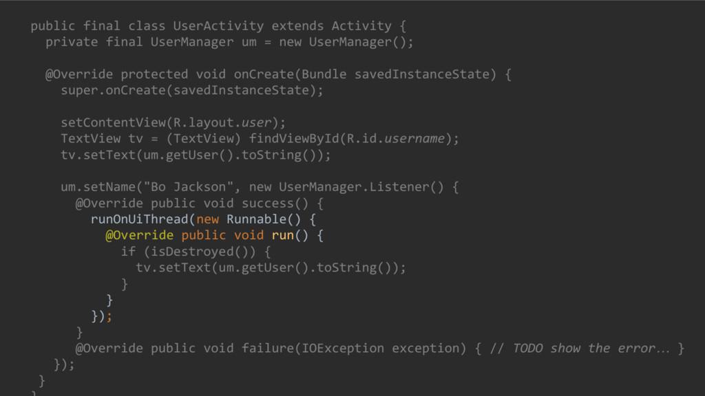 public final class UserActivity extends Activit...