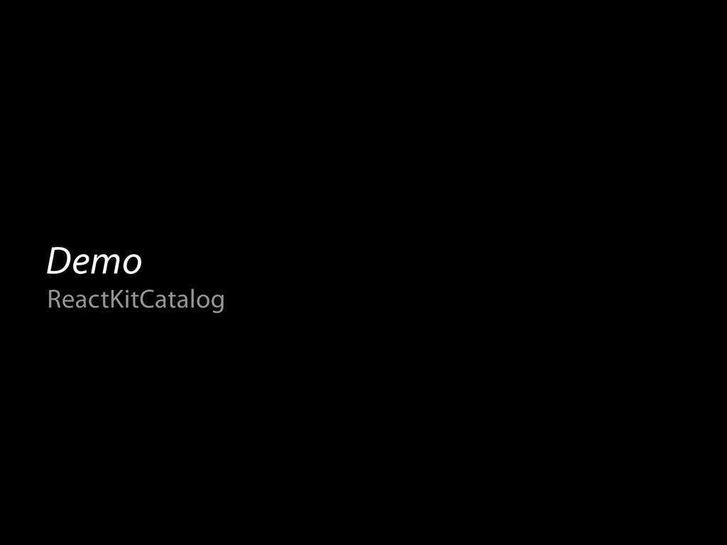 Demo ReactKitCatalog