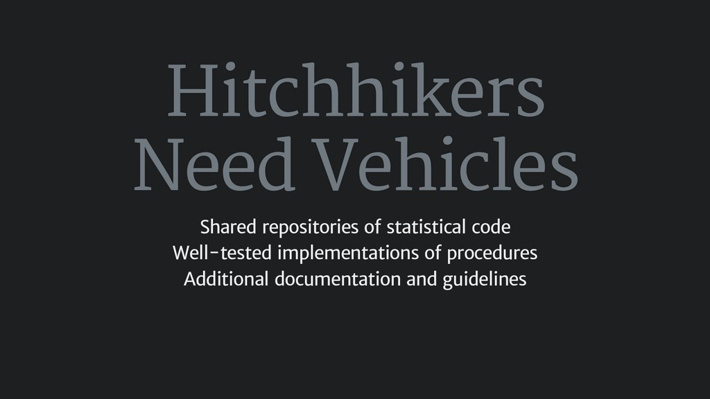 Hitchhikers Need Vehicles Shared repositories o...