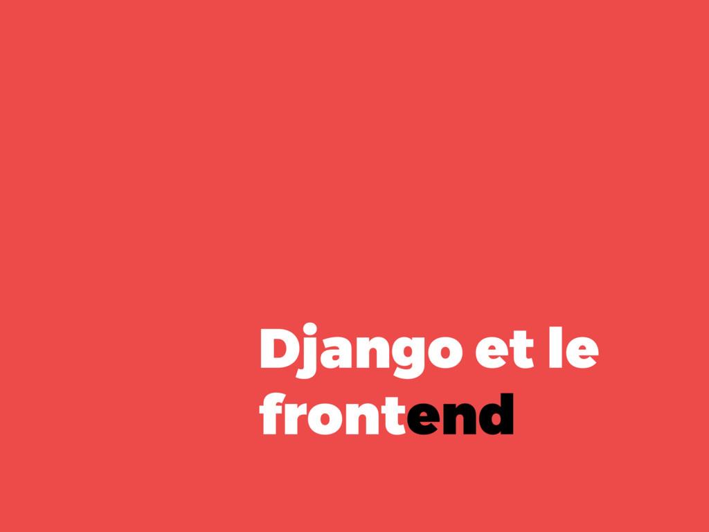 Django et le frontend