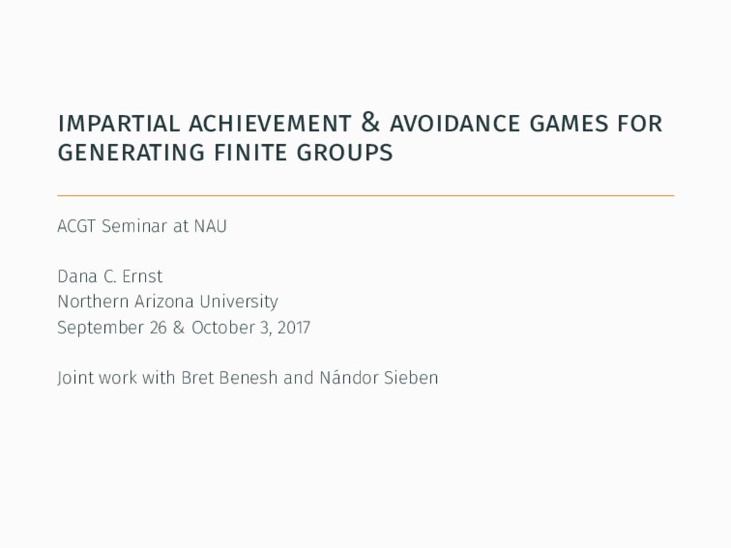 impartial achievement & avoidance games for gen...