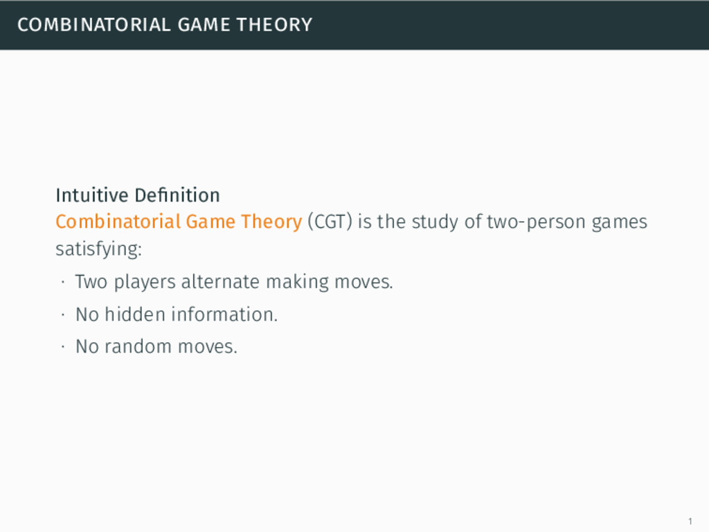 combinatorial game theory Intuitive Definition C...