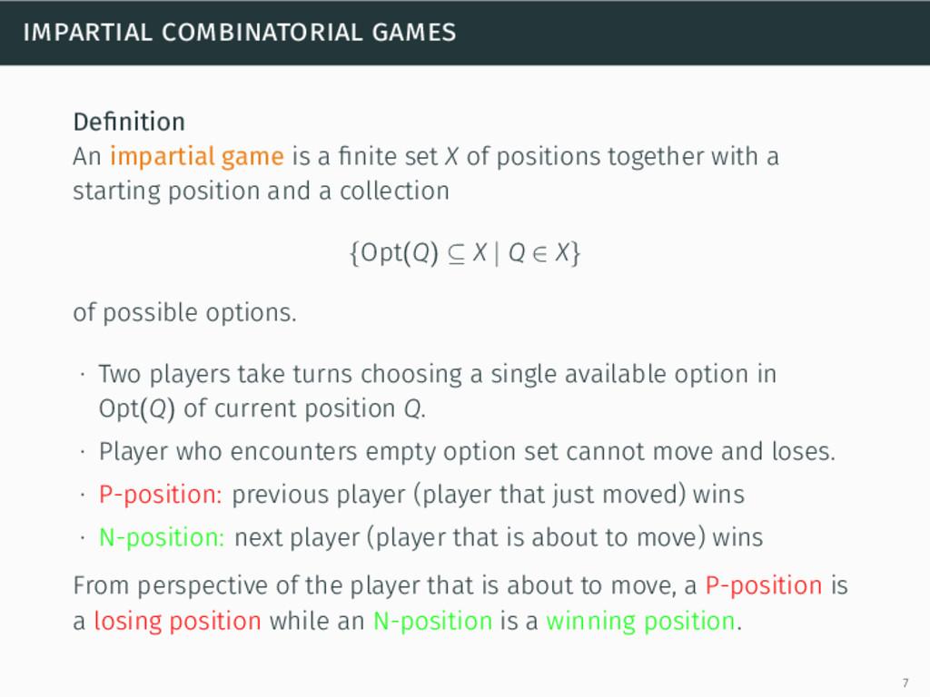 impartial combinatorial games Definition An impa...