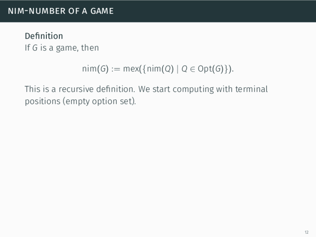 nim-number of a game Definition If G is a game, ...