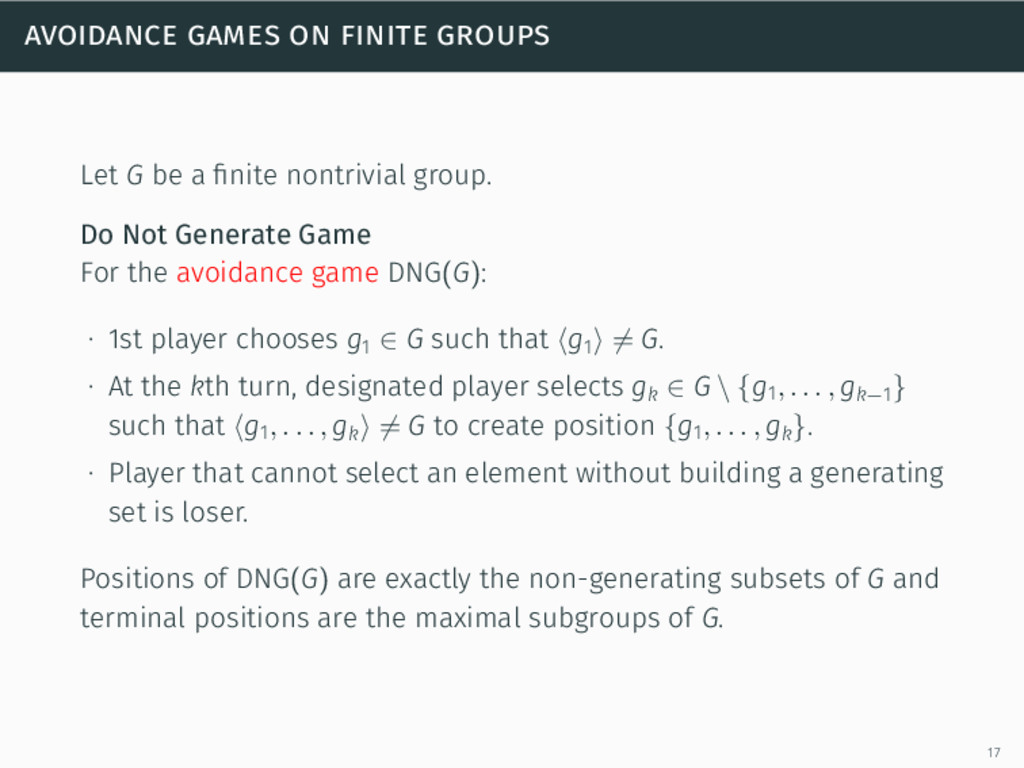 avoidance games on finite groups Let G be a fini...