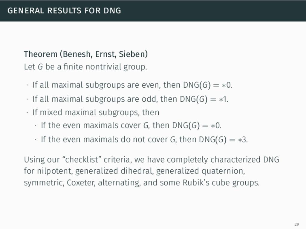 general results for dng Theorem (Benesh, Ernst,...