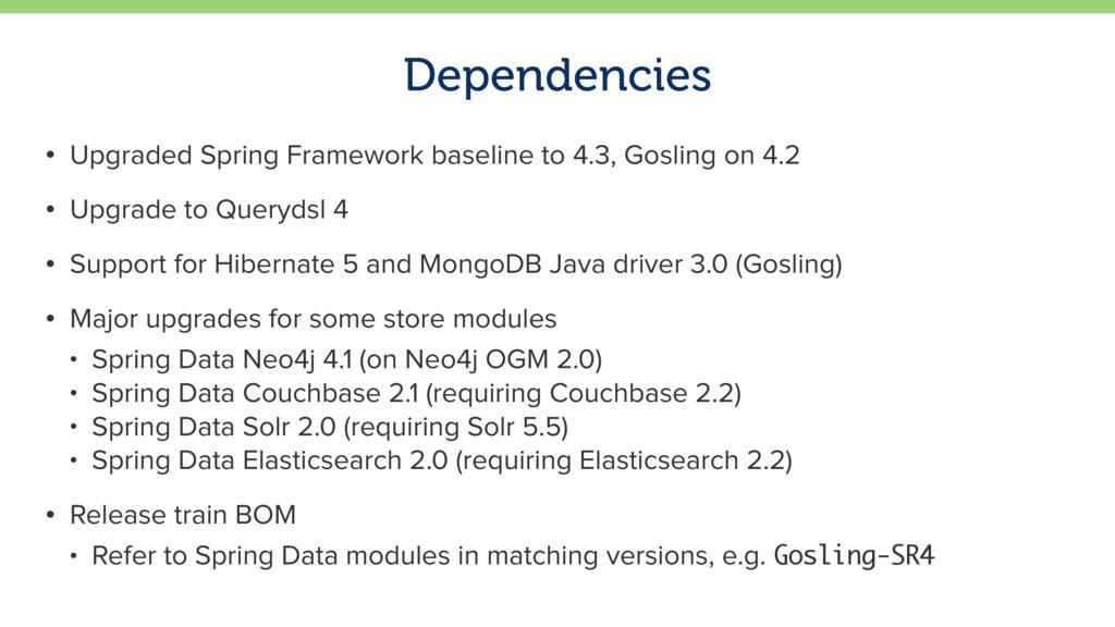 Dependencies • Upgraded Spring Framework baseli...