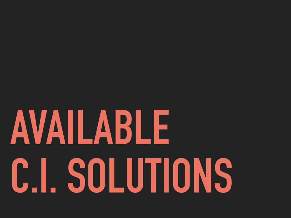 AVAILABLE C.I. SOLUTIONS